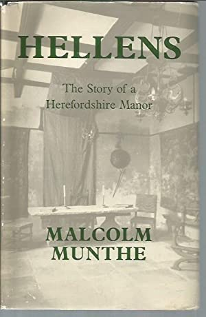 Hellens: A Herefordshire Manor: Munthe, Malcolm