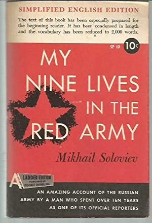 My Nine Lives in the Red Army: Soloviev, Mikhail