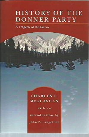 History of the Donner Party: A Tragedy: McGlashian, Charles F.;