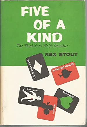 Five of a Kind: The Third Nero Wolfe Omnibus (Viking, 1961): Stout, Rex