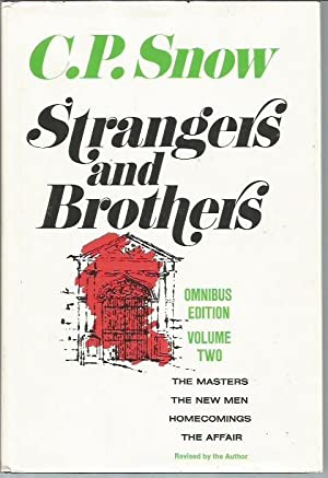 Strangers and Brothers, Omnibus Edition Volume Two [2]: The Masters, The New Men, Homecoming, The ...