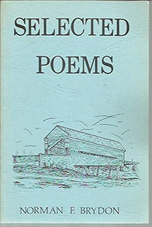 Selected Poems: Brydon, Norman F.