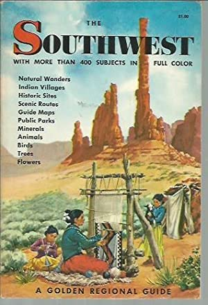 The Southwest: A Guide to the Wide Open Spaces: Dodge, Natt N.; Herbert S. Zim