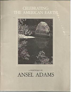 Celebrating the American Earth: a Portfolio: Adams, Ansel