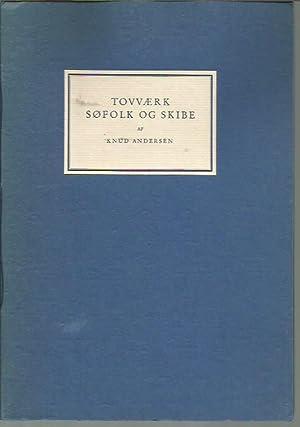 Tovaerk, Sofolk og Skibe: Andersen, Knud