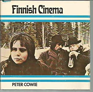 Finnish Cinema: Cowie, Peter