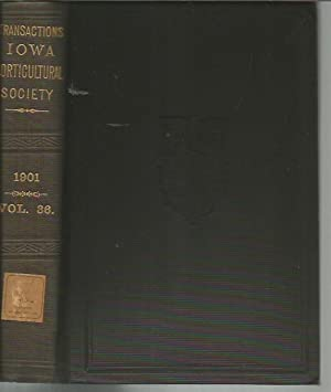 Report of the Iowa State Horticultural Society for the Year 1901, Containing the Proceedings of the...