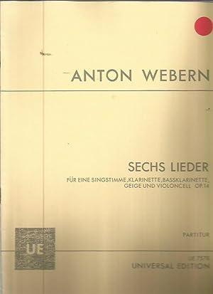 Sechs Lieder fur eine Singstimme, Klarinette, Bassklarinette, Geige und Violoncell, Op.14 (UE 7578)...