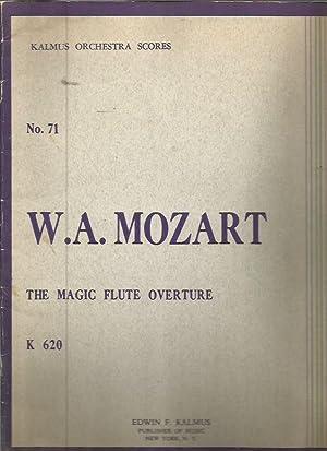 The Magic Flute Overture, K 620 (Kalmus: Mozart, W. A.