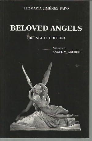 Beloved Angels (Bilingual Edition): Faro, Luzmaria Jimenez