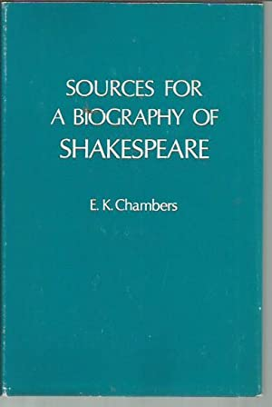 Sources for A Biography of Shakespeare (1970): Chambers, E.K.