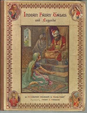Indian Fairy Tales and Legends: Belgrave, M. Dorothy;