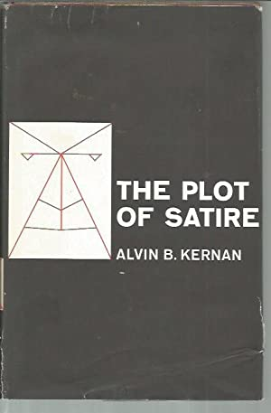 Plot of Satire: Kernan, Alvin B.