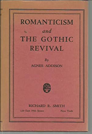 Romanticism and the Gothic Revival: Addison, Agnes