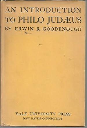 An Introduction to Philo Judaeus: Goodenough, Erwin R,