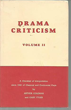 Drama Criticism Volume One: A Checklist of Interpretation Since 1940 of English and American Plays ...