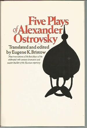 Five Plays of Alexander Ostrovsky: Ostrovsky, Alexander; Eugene
