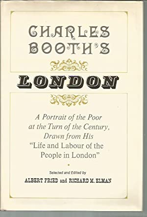 Charles Booth's London: A Portrait of the: Booth, Charles; Albert