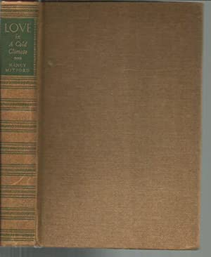 Love in a Cold Climate (1st U.S. printing): Mitford, Nancy