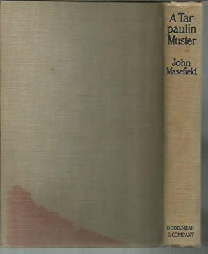 A Tarpaulin Muster (Dodd, Mead: 1919): Masefield, John