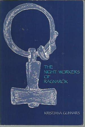 The Night Workers of Ragnarok: Gunnars, Kristjana