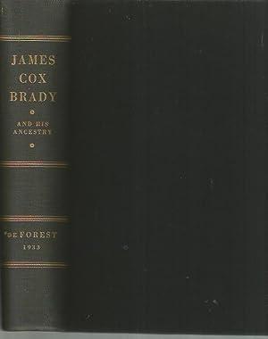 James Cox Brady and His Ancestry (1933): Louis Effingham De Forest; Anne Lawrence De Forest