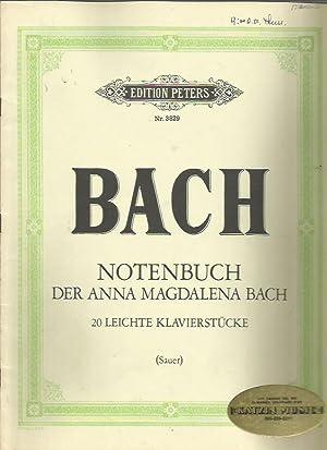 Notenbuch der Anna Magdalena Bach: 20 Leichte Klavierstucke (Edition Peters Nr. 3829): Bach, J. S.