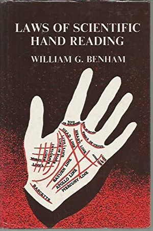 Laws of Scientific Hand Reading: A Practical Treatise on the Art Commonly Called Palmistry (...