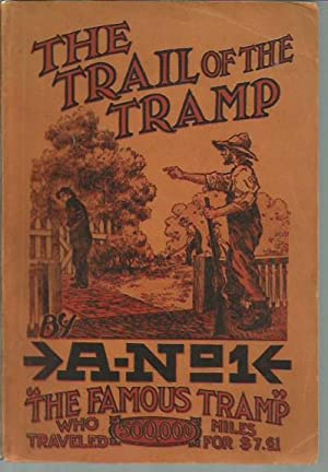 The Trail of the Tramp: A-No.1 [Leon Ray