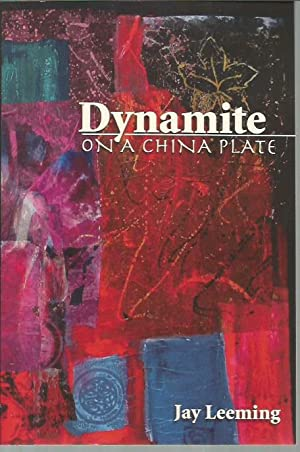 Dynamite on a China Plate (signed): Leeming, Jay