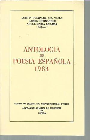 Antologia De Poesia Espanola, 1984: Luis T. Gonzalez