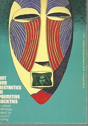 Art and Aesthetics in Primitive Societies: Carol F. Jopling