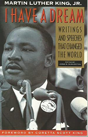 I Have a Dream: Writings and Speeches: Martin Luther King