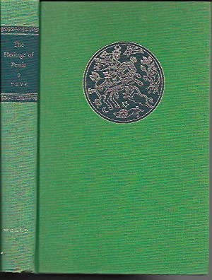 The Heritage of Persia (World Histories of: Frye, Richard N.