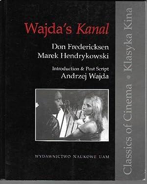Wajda's Kanal (Klasyka Kina / Classical Cinema): Fredericksen Don; Hendrykowski