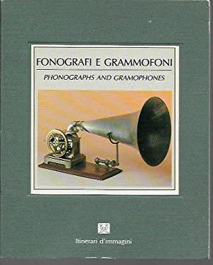 Fonografi E Grammofoni, Phonographs and Gramophones (Itinerari: Contini, Marco
