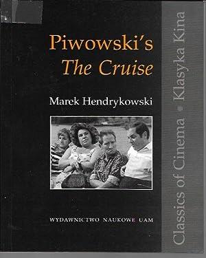 Piwowski's The Cruise: Hendrykowski, Marek