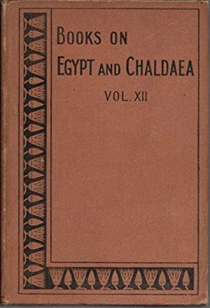 Egypt and Her Asiatic Empire (Volume XII: Budge, E. A.