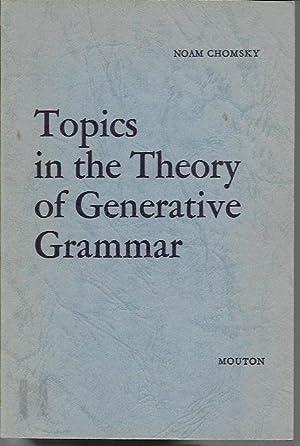 Topics in the Theory of Generative Grammar: Chomsky, Noam