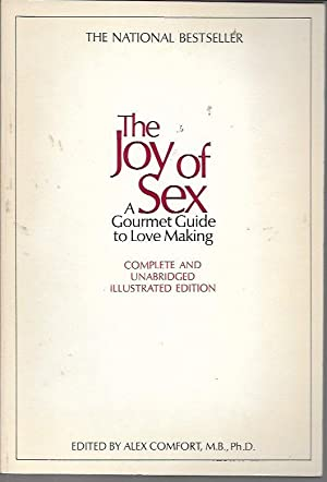 The Joy of Sex & More Joy: Comfort, Alex