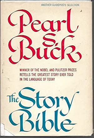 The Story Bible (Guideposts Edition, 1971): Buck, Pearl S.