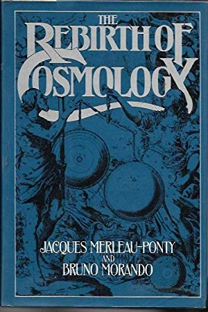 The Rebirth of Cosmology: Jacques Merleau-Ponty; Bruno