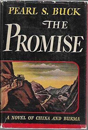 The Promise (John Day Wartime Book: 1943): Buck, Pearl S.