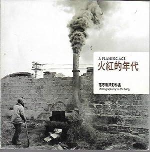 A Flaming Age: Su Zhi Gang