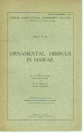 Ornamental Hibiscus in Hawaii: Wilcox, E. V. And V. S. Holt