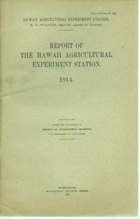 Report of the Hawaii Agricultural Experiment Station. 1914: Hawaii Agricultural Experiment Station