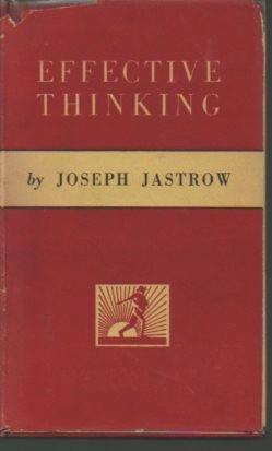 Effective Thinking: Jastrow, Joseph