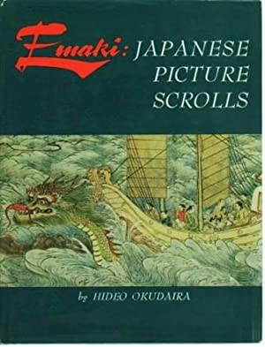 Emaki: Japanese Picture Scrolls: Okudaira, Hideo