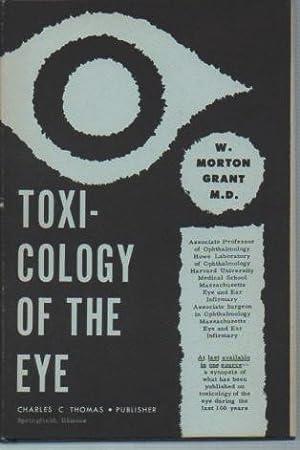 Toxicology of the Eye: Grant, W. Morton