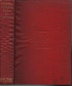 Fancies Versus Fads: Chesterton, G. K.